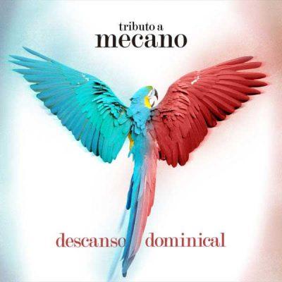 13-TRIBUTO A MECANO_Descanso dominical-2019