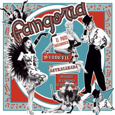 Fangoria-El-Paso-Transcendental-Del-Vodevil-A-La-Astracanada